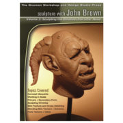 Volume 3: Sculpting the Detailed Character Head: by John Brown -0