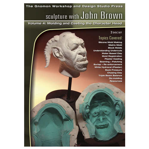 Volume 4: Molding and Casting the Character Head: by John Brown -0
