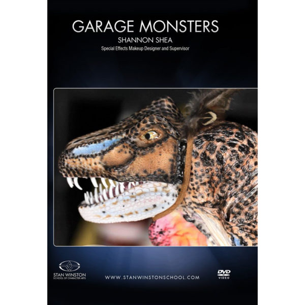 Stan Winston School DVD – Garage Monsters – How to Make Creature FX on a Budget – Shannon Shea
