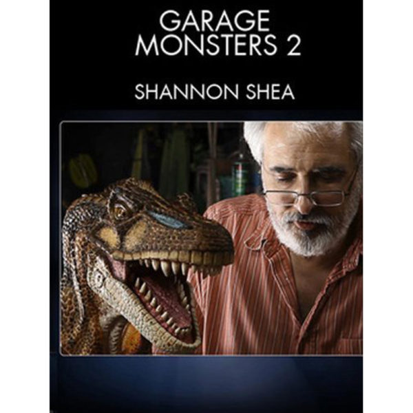 Stan Winston School DVD – Garage Monsters 2 – How to Make Creature FX on a Budget – Shannon Shea